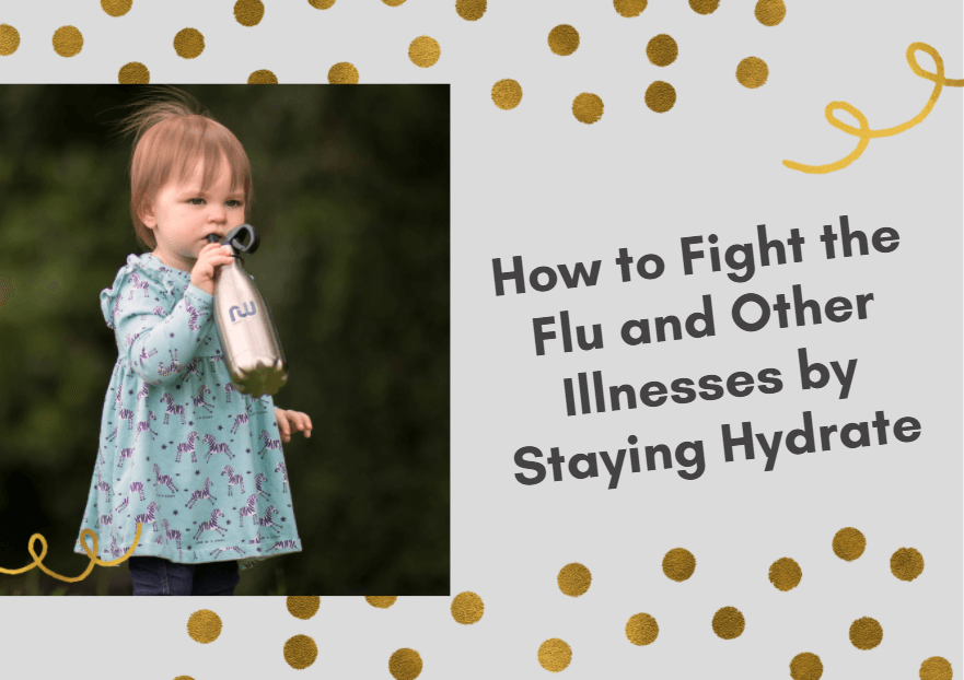 How to Fight the Flu and Other Illnesses by Staying Hydrate
