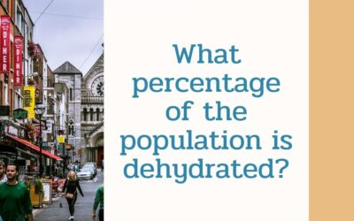 What percentage of the population is dehydrated?